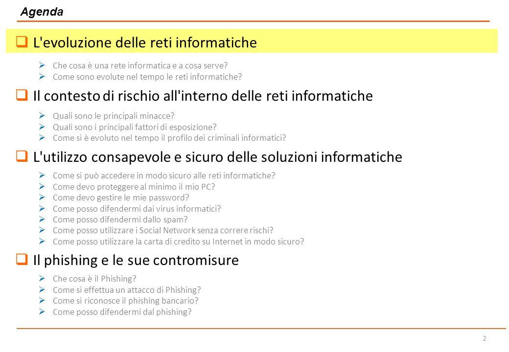 Dicembre 2014 Sicurezza Informatica L utilizzo consapevole della rete e la protezione dalle minacce di Internet