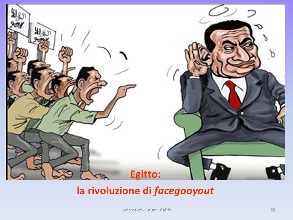 Egitto: la rivoluzione di facegooyout lucio celot - I nuovi Califfi20