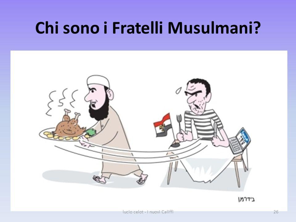 Chi sono i Fratelli Musulmani? lucio celot - I nuovi Califfi26