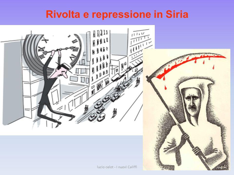 Rivolta e repressione in Siria lucio celot - I nuovi Califfi38