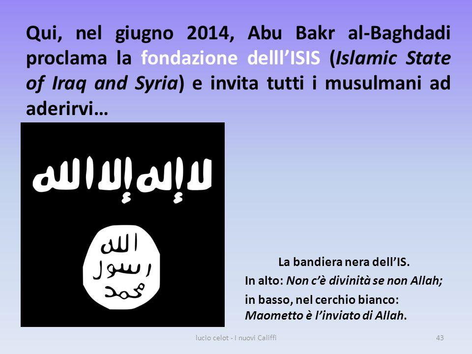 Qui, nel giugno 2014, Abu Bakr al-Baghdadi proclama la fondazione delll'ISIS (Islamic State of Iraq and Syria) e invita tutti i musulmani ad aderirvi… La bandiera nera dell'IS.