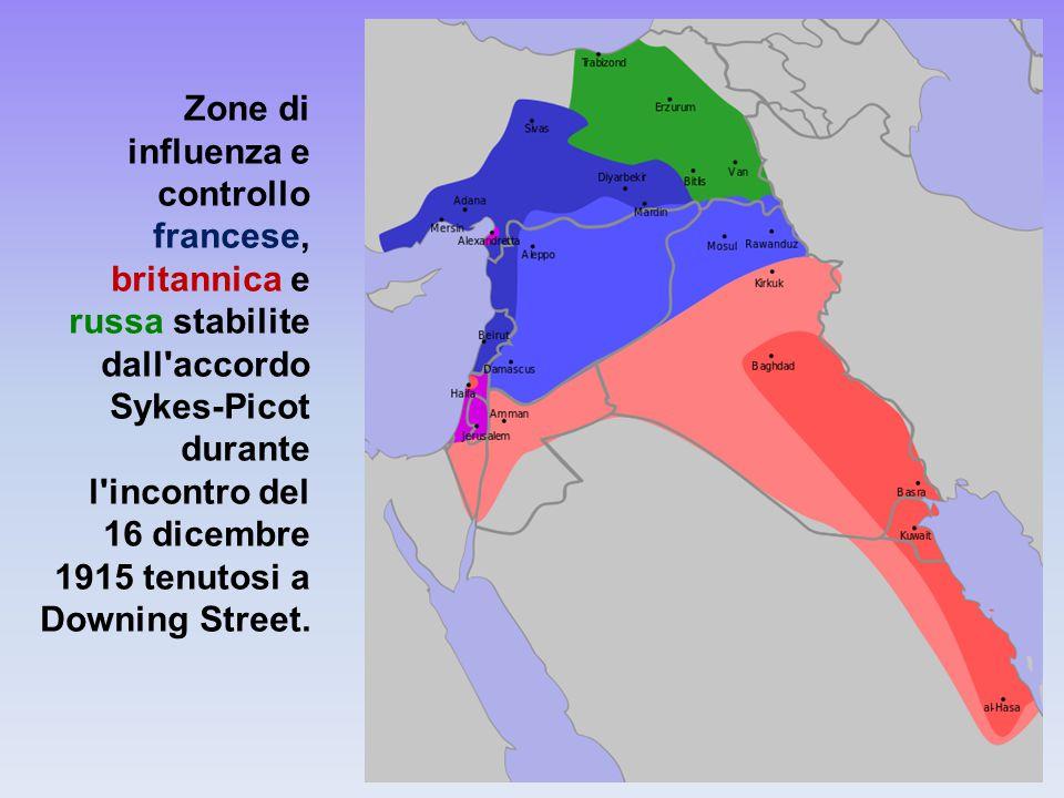lucio celot - I nuovi Califfi55 Zone di influenza e controllo francese, britannica e russa stabilite dall accordo Sykes-Picot durante l incontro del 16 dicembre 1915 tenutosi a Downing Street.
