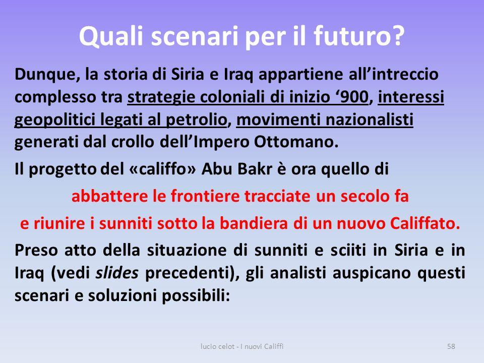 Quali scenari per il futuro.