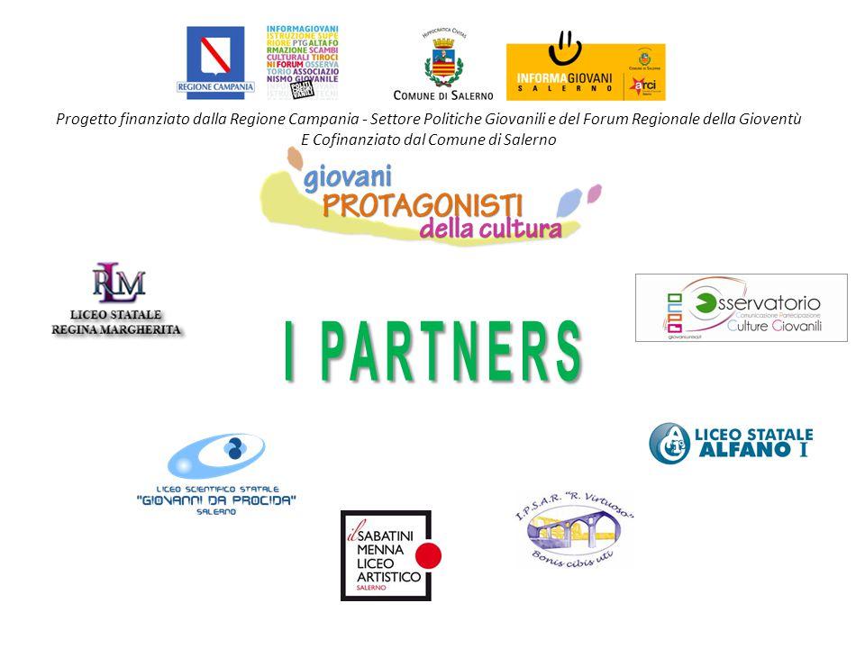 Progetto finanziato dalla Regione Campania - Settore Politiche Giovanili e del Forum Regionale della Gioventù E Cofinanziato dal Comune di Salerno