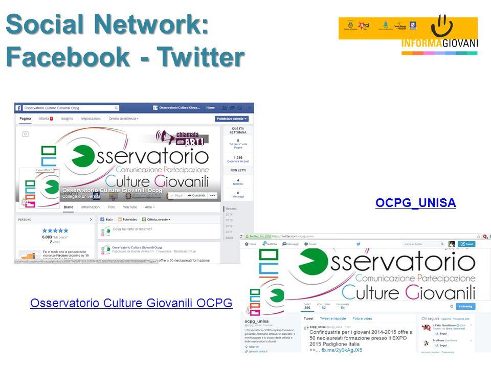 Social Network: Facebook - Twitter Osservatorio Culture Giovanili OCPG OCPG_UNISA