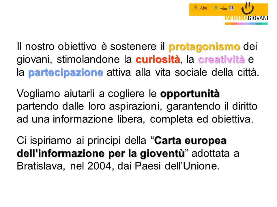 Progetto finanziato dalla Regione Campania - Settore Politiche Giovanili e del Forum Regionale della Gioventù