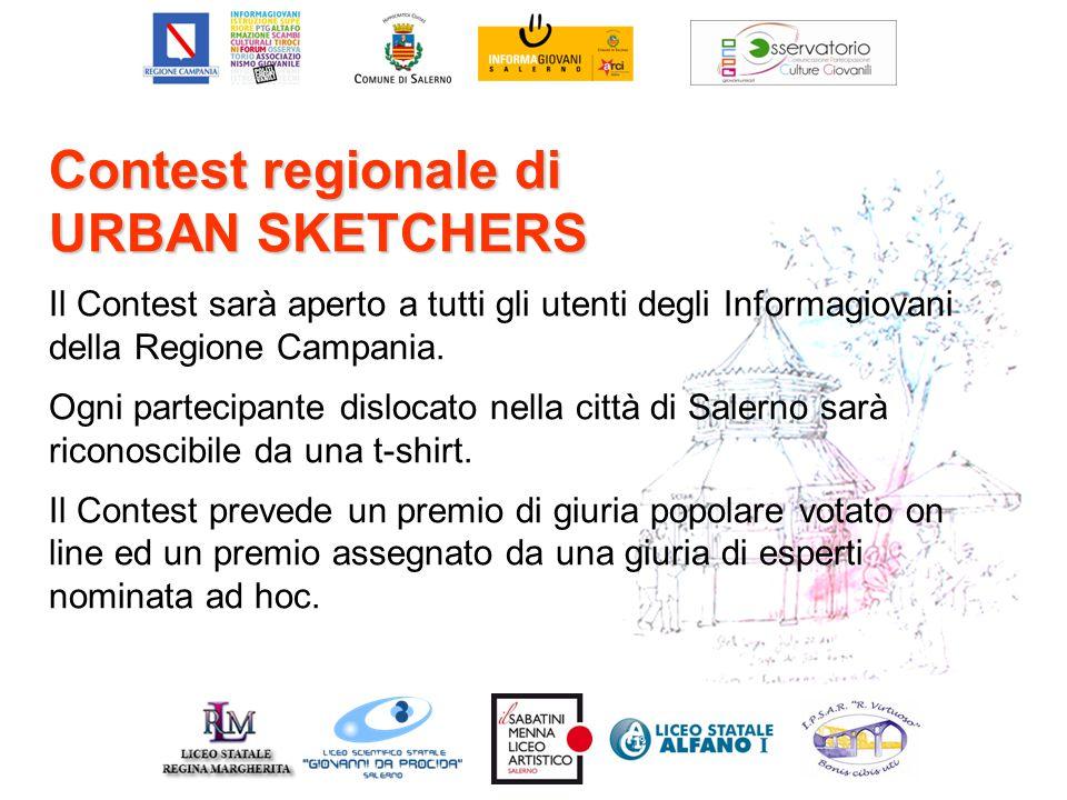 Contest regionale di URBAN SKETCHERS Il Contest sarà aperto a tutti gli utenti degli Informagiovani della Regione Campania. Ogni partecipante dislocat