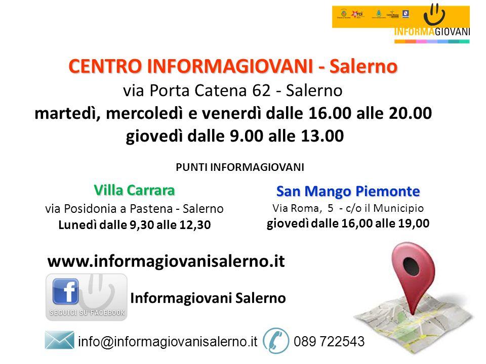info@informagiovanisalerno.it 089 722543 www.informagiovanisalerno.it Informagiovani Salerno Villa Carrara via Posidonia a Pastena - Salerno Lunedì da