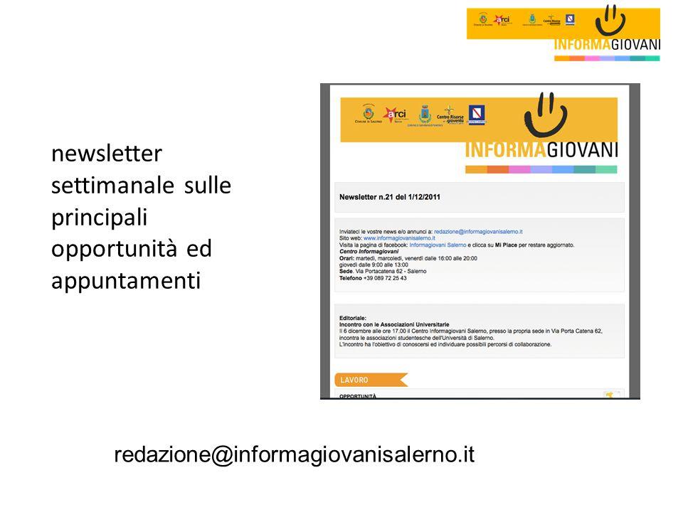 newsletter settimanale sulle principali opportunità ed appuntamenti redazione@informagiovanisalerno.it