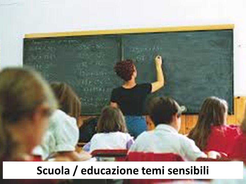 Scuola / educazione temi sensibili