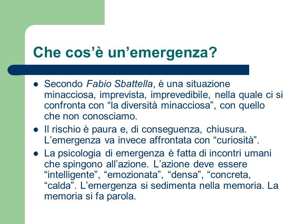 """Che cos'è un'emergenza? Secondo Fabio Sbattella, è una situazione minacciosa, imprevista, imprevedibile, nella quale ci si confronta con """"la diversità"""