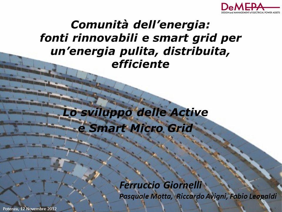 Lo sviluppo delle Active e Smart Micro Grid Comunità dell'energia: fonti rinnovabili e smart grid per un'energia pulita, distribuita, efficiente Ferru