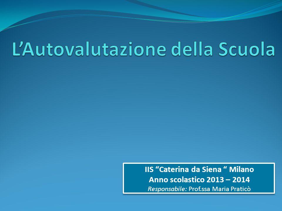 """IIS """"Caterina da Siena """" Milano Anno scolastico 2013 – 2014 Responsabile: Prof.ssa Maria Praticò IIS """"Caterina da Siena """" Milano Anno scolastico 2013"""
