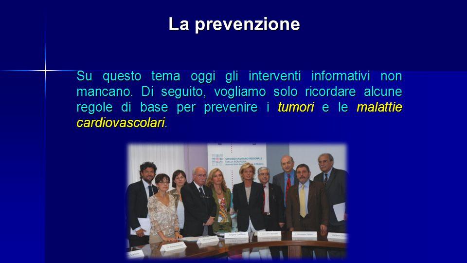La prevenzione Su questo tema oggi gli interventi informativi non mancano.