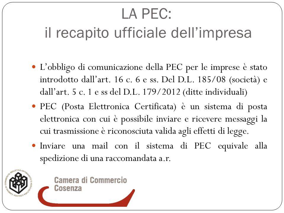 LA PEC: il recapito ufficiale dell'impresa L'obbligo di comunicazione della PEC per le imprese è stato introdotto dall'art. 16 c. 6 e ss. Del D.L. 185