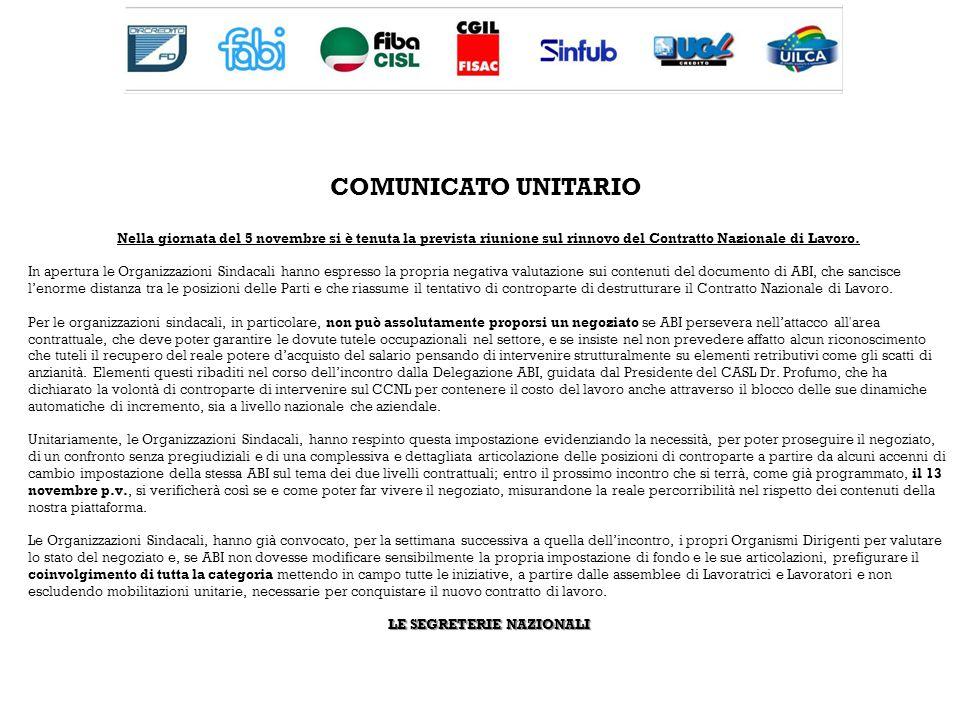 COMUNICATO UNITARIO Nella giornata del 5 novembre si è tenuta la prevista riunione sul rinnovo del Contratto Nazionale di Lavoro.
