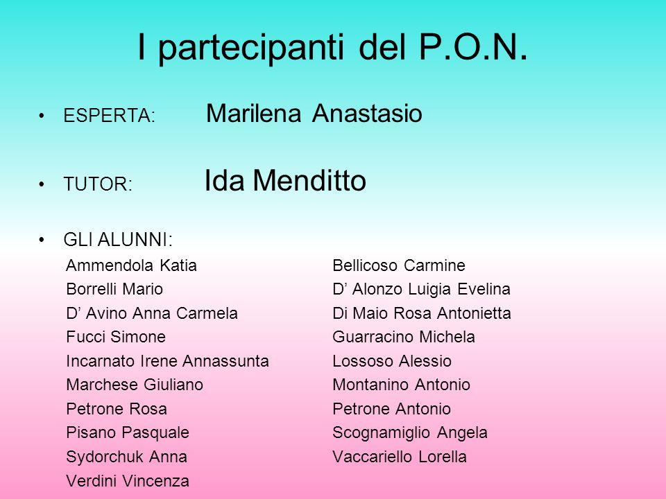 I partecipanti del P.O.N.