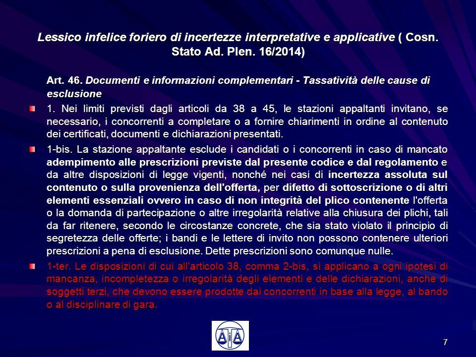 Il rito degli appalti dopo il DL 90/2014 le modifiche al CPA introdotte dagli art.li 40 e 41 Esiste un rito speciale per gli appalti pubblici all'interno del Dlgs 104/2010 (C.P.A.) disciplinato all'art.
