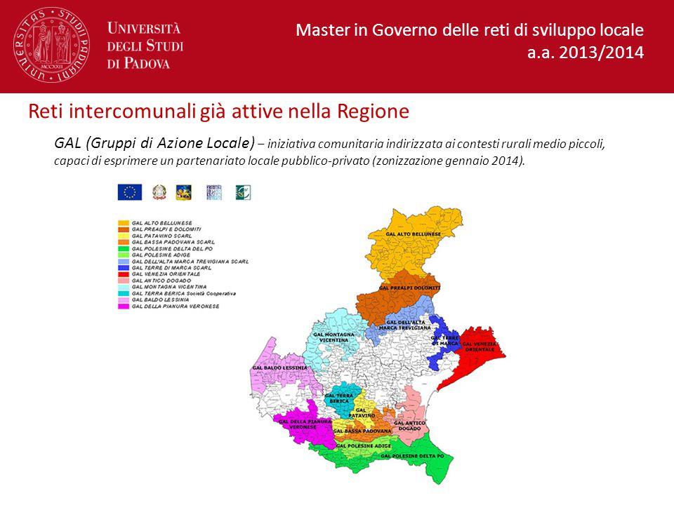 GAL (Gruppi di Azione Locale) – iniziativa comunitaria indirizzata ai contesti rurali medio piccoli, capaci di esprimere un partenariato locale pubblico-privato (zonizzazione gennaio 2014).