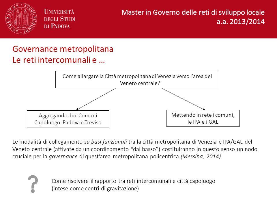 Come allargare la Città metropolitana di Venezia verso l area del Veneto centrale.