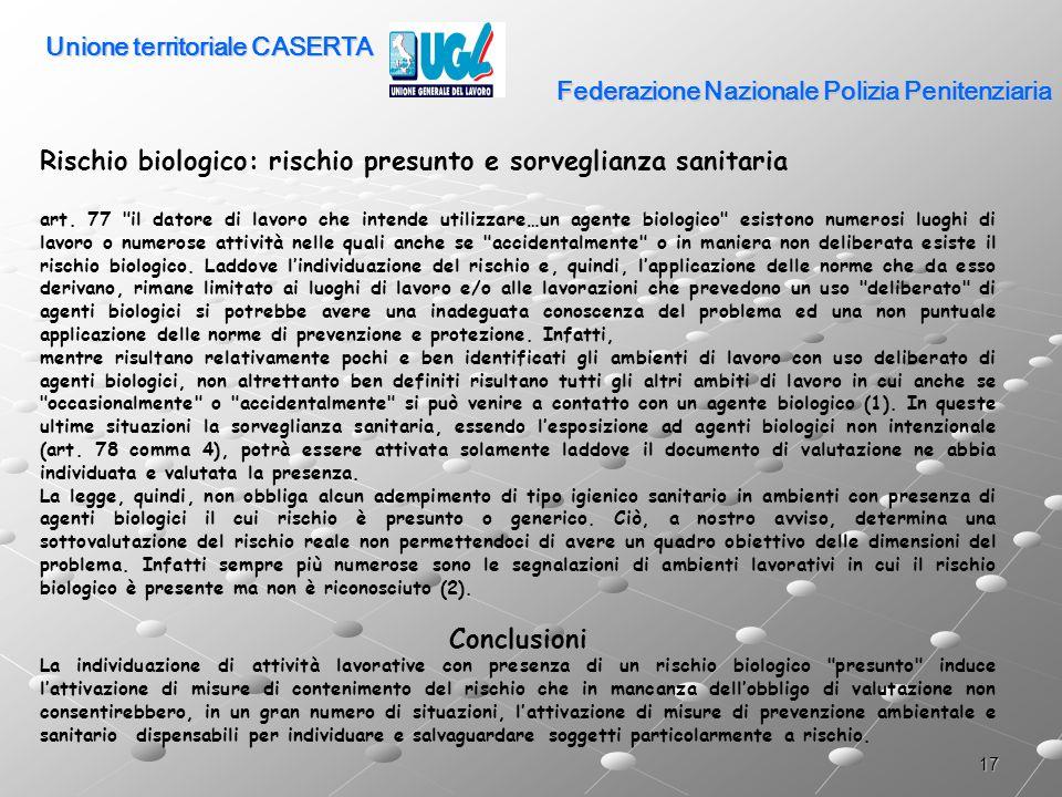 17 Federazione Nazionale Polizia Penitenziaria Rischio biologico: rischio presunto e sorveglianza sanitaria art. 77
