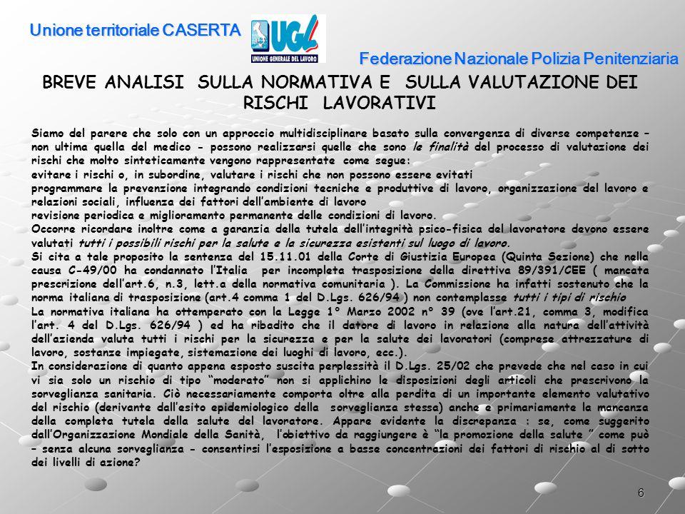 17 Federazione Nazionale Polizia Penitenziaria Rischio biologico: rischio presunto e sorveglianza sanitaria art.