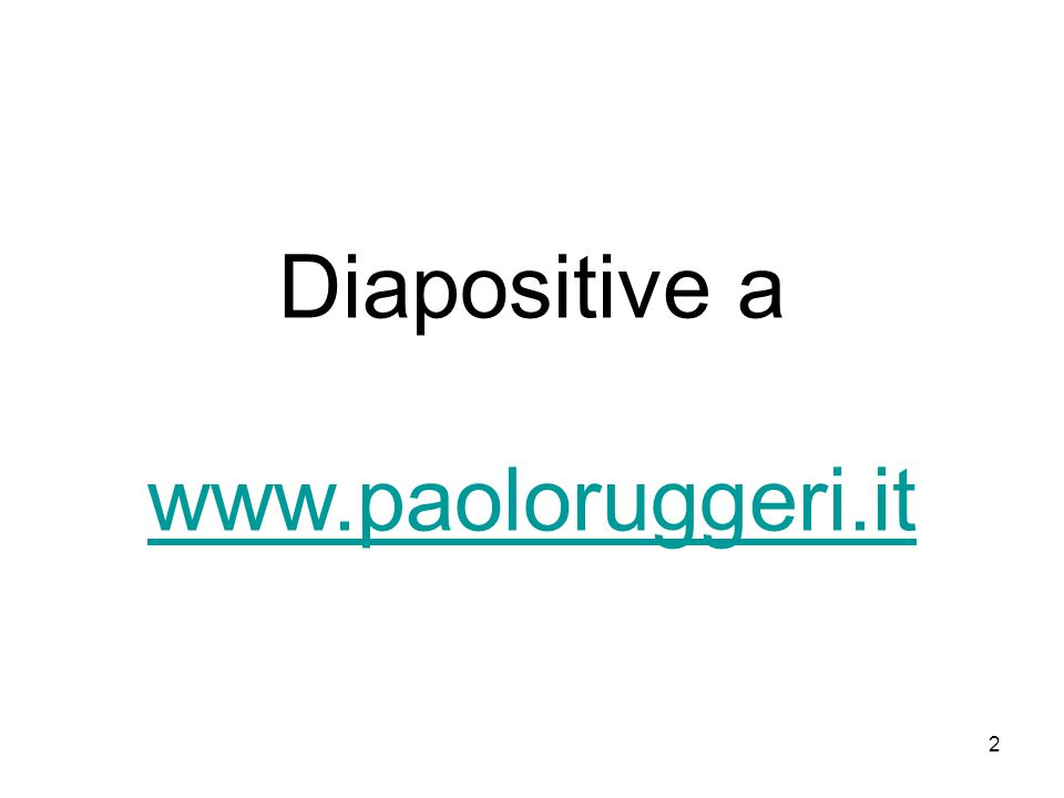 Diapositive a www.paoloruggeri.it www.paoloruggeri.it 2