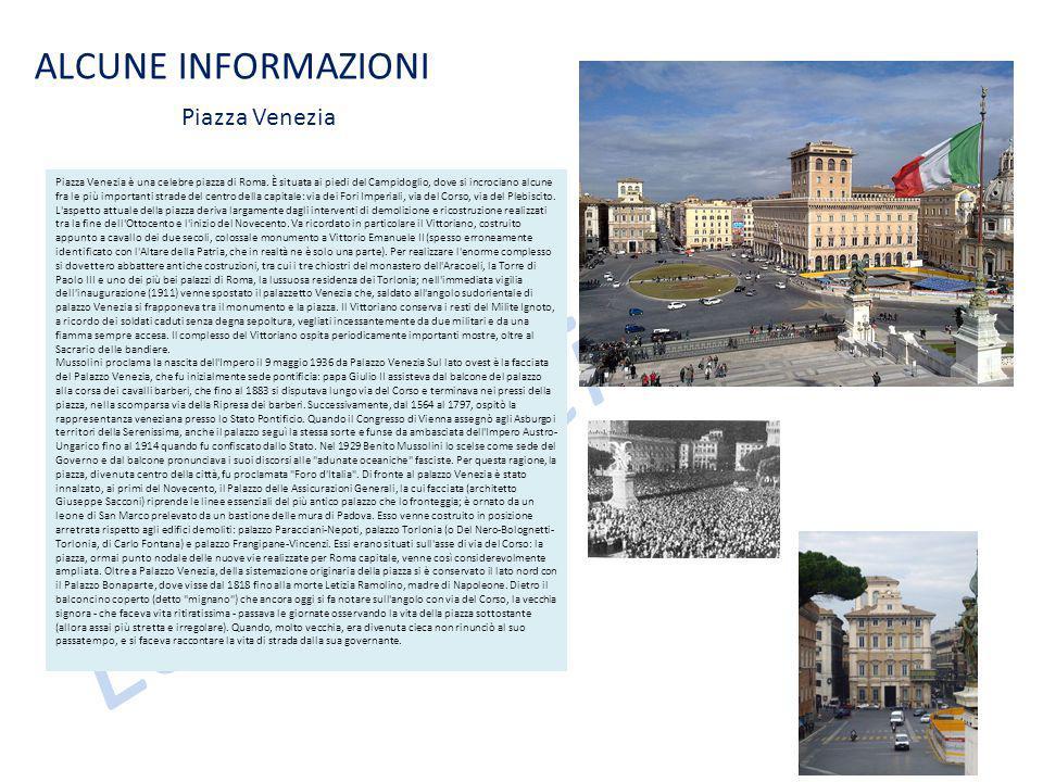 Le case dei nonni ALCUNE INFORMAZIONI Piazza Venezia è una celebre piazza di Roma.