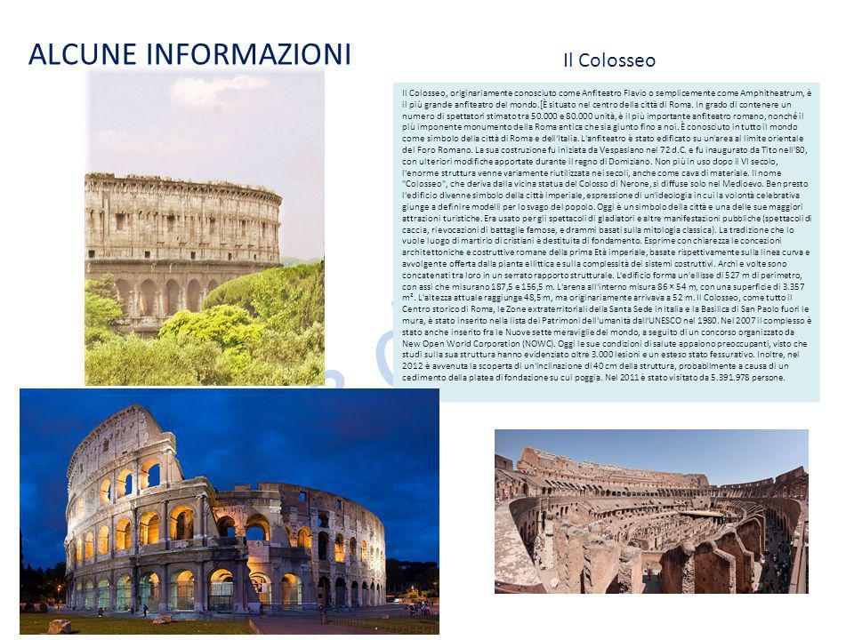 Le case dei nonni ALCUNE INFORMAZIONI Il Colosseo, originariamente conosciuto come Anfiteatro Flavio o semplicemente come Amphitheatrum, è il più gran