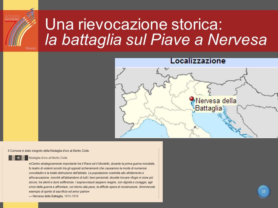 15 Una rievocazione storica: la battaglia sul Piave a Nervesa