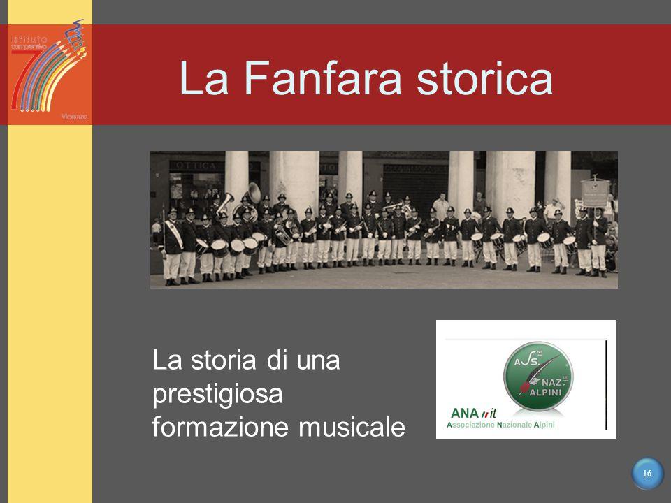 16 La Fanfara storica La storia di una prestigiosa formazione musicale