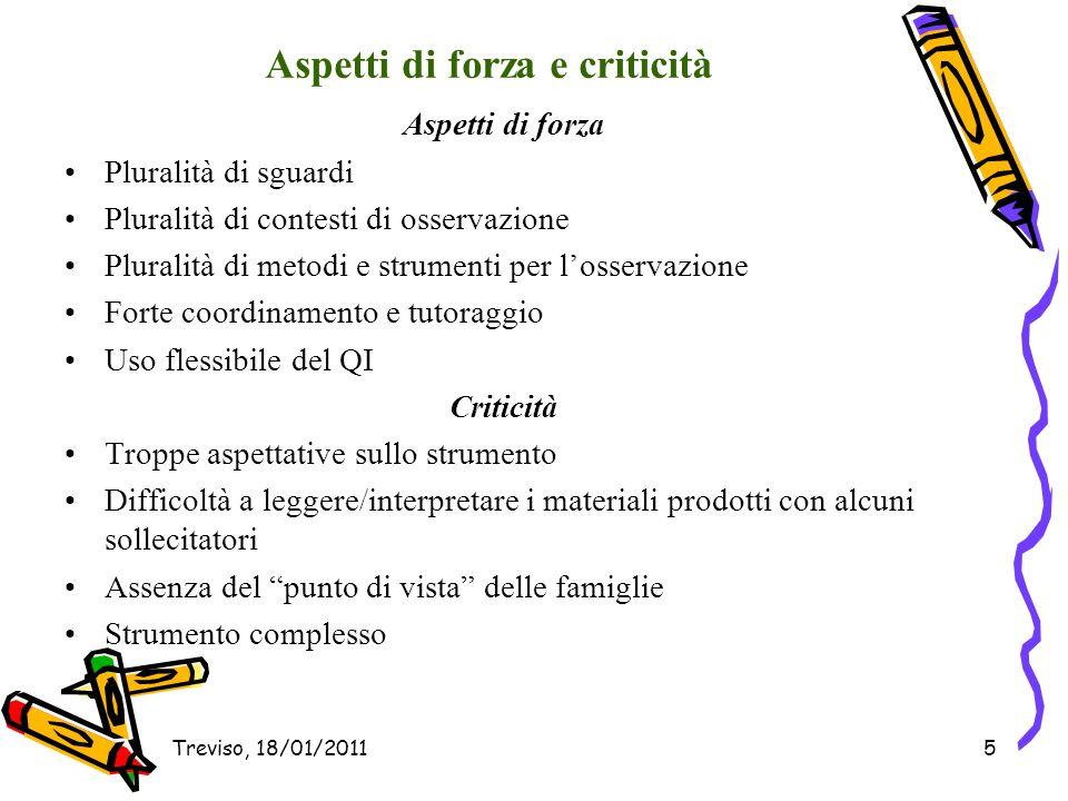 Treviso, 18/01/201116 Riferimenti bibliografici Sull'osservazione e la capacità di decentrarsi Sclavi M.