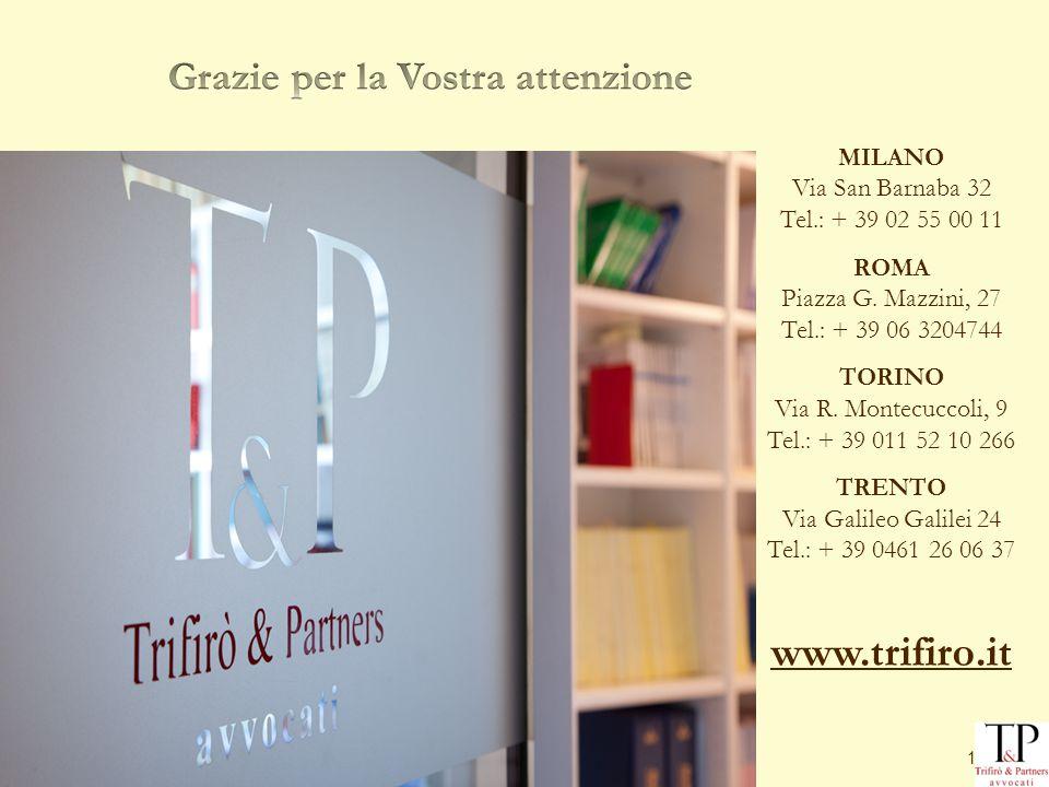 13 MILANO Via San Barnaba 32 Tel.: + 39 02 55 00 11 ROMA Piazza G.