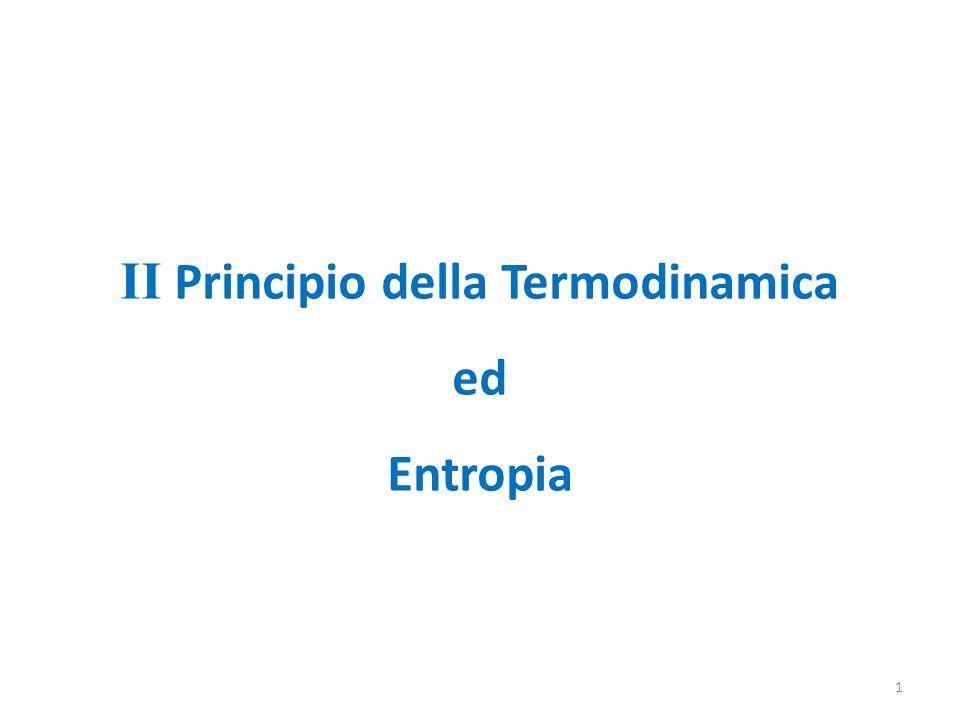 II Principio della Termodinamica ed Entropia 1