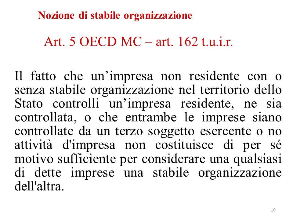 Art. 5 OECD MC – art. 162 t.u.i.r. Il fatto che un'impresa non residente con o senza stabile organizzazione nel territorio dello Stato controlli un'im