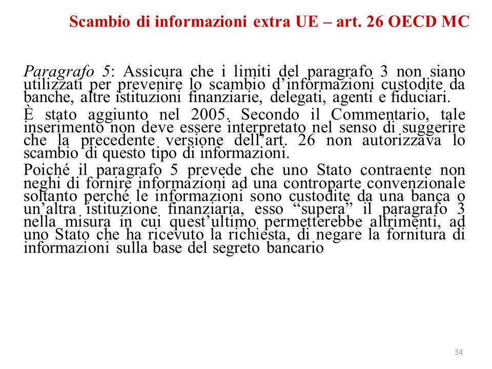Scambio di informazioni extra UE – art. 26 OECD MC Paragrafo 5: Assicura che i limiti del paragrafo 3 non siano utilizzati per prevenire lo scambio d'