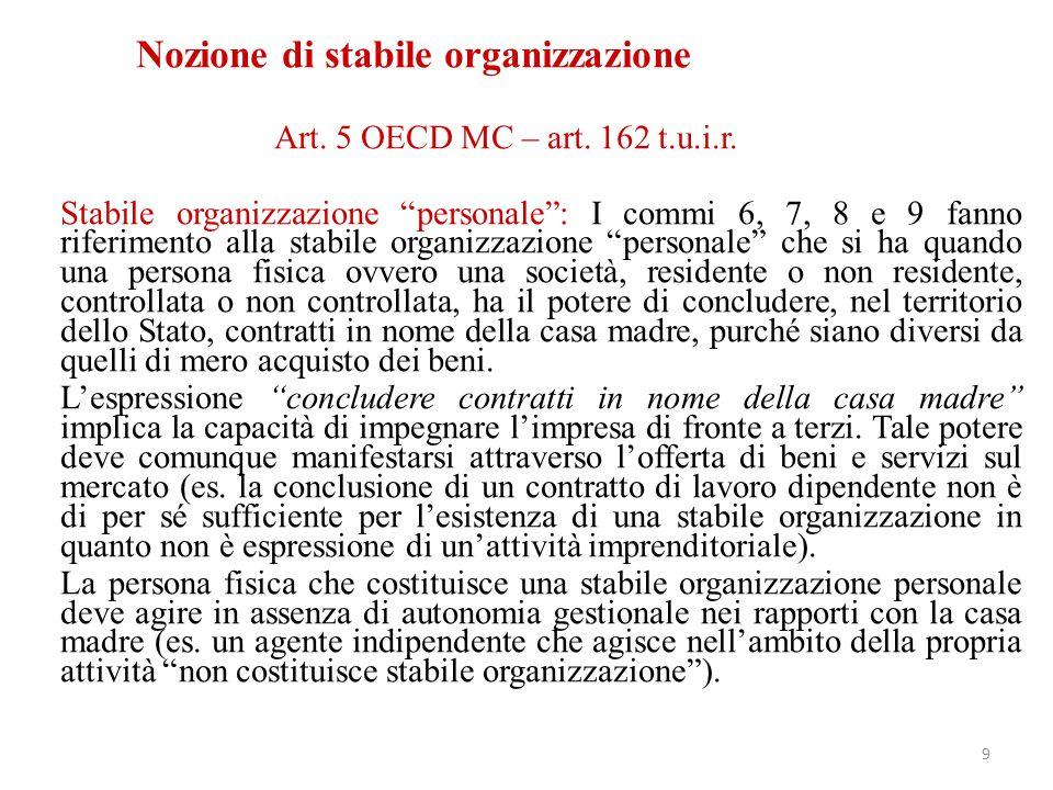 """Art. 5 OECD MC – art. 162 t.u.i.r. Stabile organizzazione """"personale"""": I commi 6, 7, 8 e 9 fanno riferimento alla stabile organizzazione """"personale"""" c"""