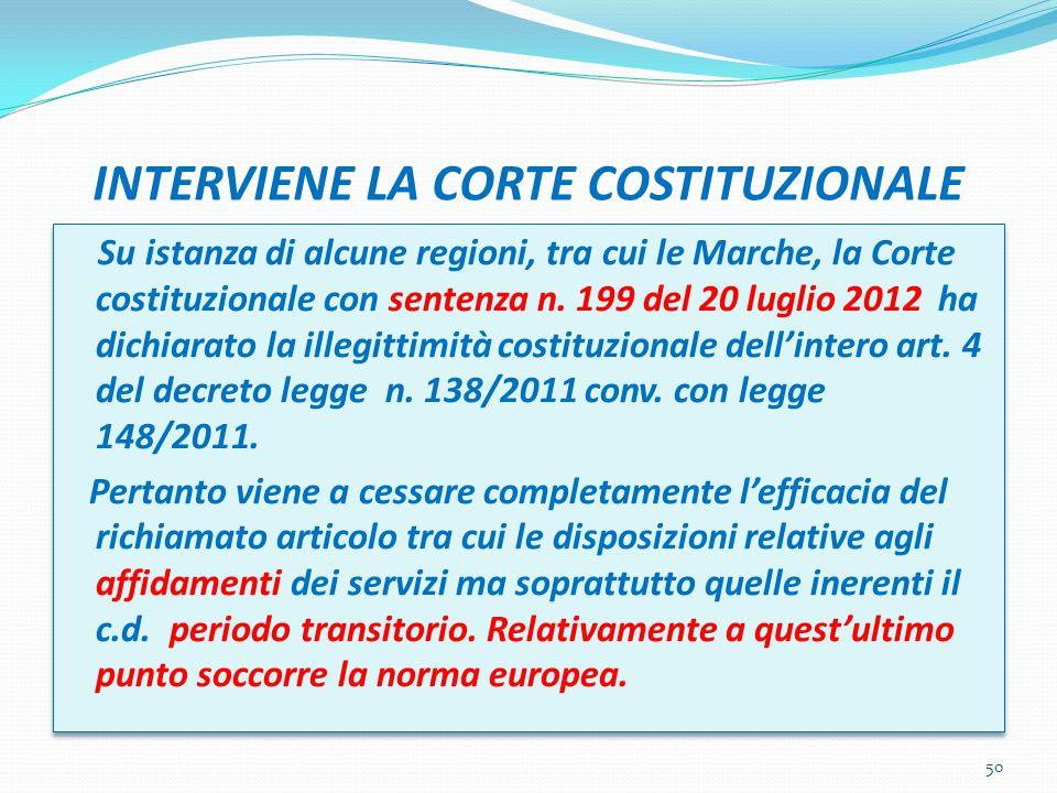 INTERVIENE LA CORTE COSTITUZIONALE Su istanza di alcune regioni, tra cui le Marche, la Corte costituzionale con sentenza n.