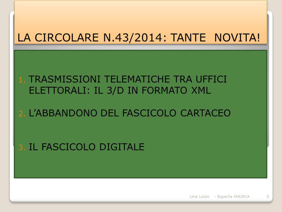 LA CIRCOLARE N.43/2014: TANTE NOVITA.1.