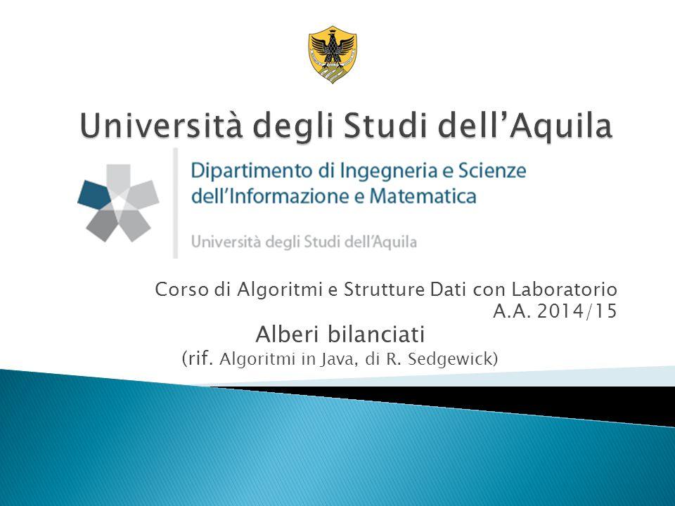 Corso di Algoritmi e Strutture Dati con Laboratorio A.A.