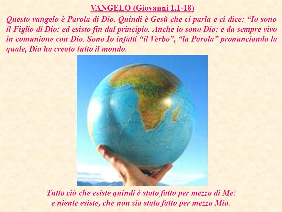 VANGELO (Giovanni 1,1-18) Questo vangelo è Parola di Dio.