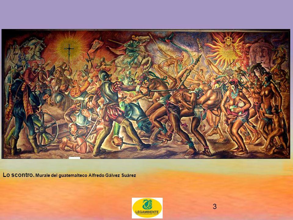 3 Lo scontro. Murale del guatemalteco Alfredo Gálvez Suárez