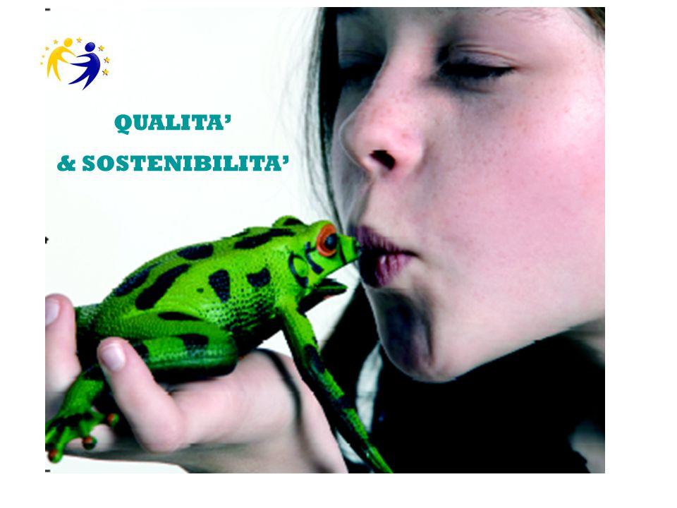 QUALITA' & SOSTENIBILITA'