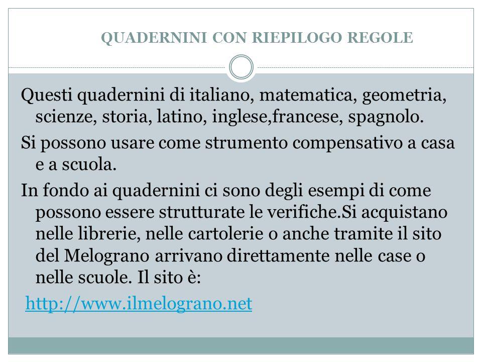 QUADERNINI CON RIEPILOGO REGOLE Questi quadernini di italiano, matematica, geometria, scienze, storia, latino, inglese,francese, spagnolo.
