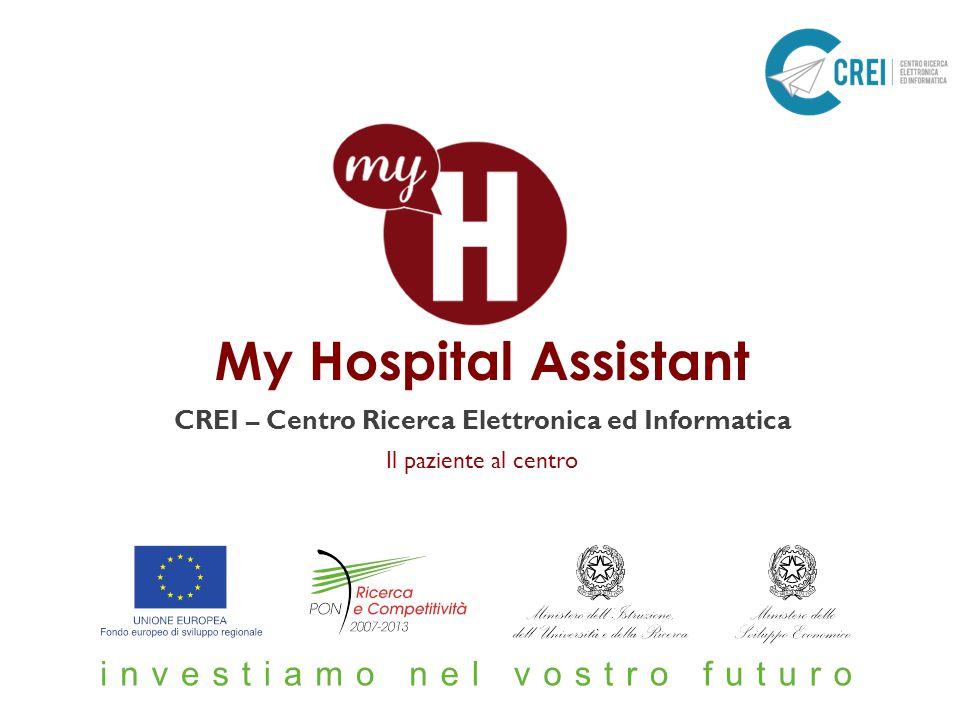 Il paziente al centro My Hospital Assistant CREI – Centro Ricerca Elettronica ed Informatica