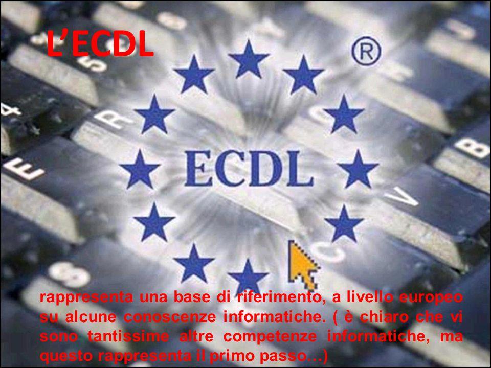 L'ECDL rappresenta una base di riferimento, a livello europeo su alcune conoscenze informatiche.
