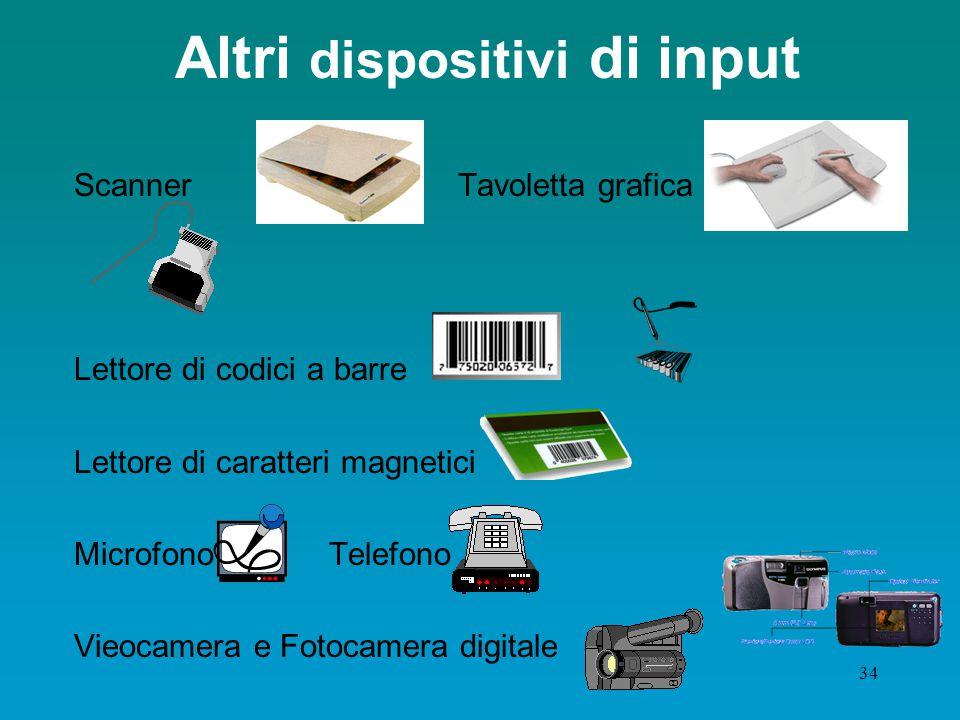 33 Altri dispositivi di puntamento TrackballMouse ballpoint Touch pad Joystick