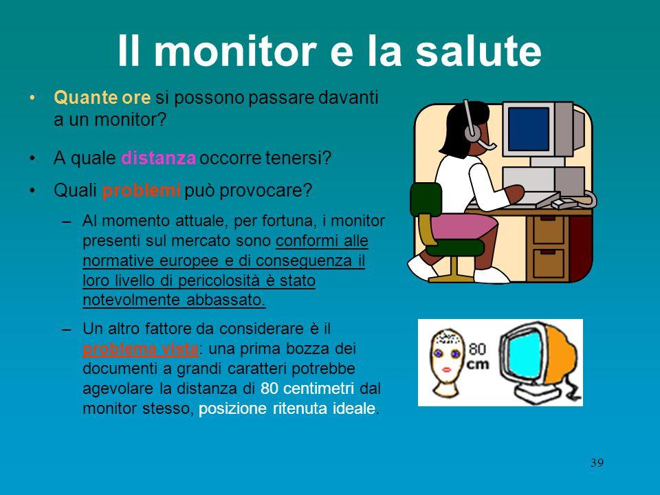 38 Sfarfallìo Un monitor deve essere di tipo non interlacciato per evitare fenomeni di sfarfallio e di distorsioni. Questo effetto dipende anche dall'