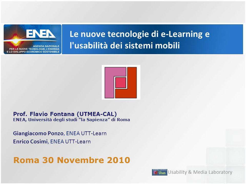 Le nuove tecnologie di e-Learning e l usabilità dei sistemi mobili Prof.
