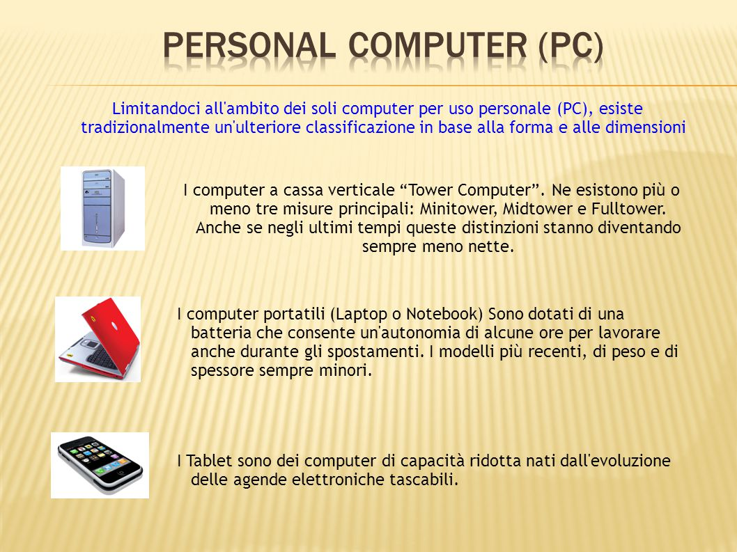 """I computer a cassa verticale """"Tower Computer"""". Ne esistono più o meno tre misure principali: Minitower, Midtower e Fulltower. Anche se negli ultimi te"""